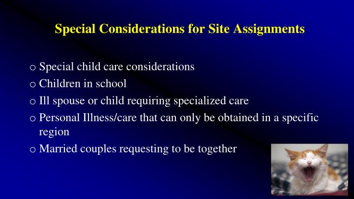 Special Considerations for Site Assignments