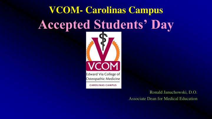 Vcom carolinas campus accepted students day