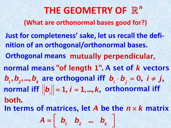 The geometry of what are orthonormal bases good for