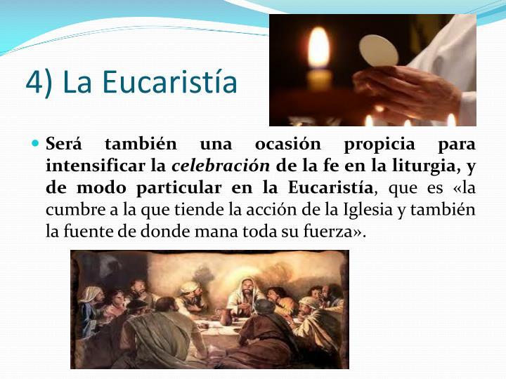 4) La Eucaristía