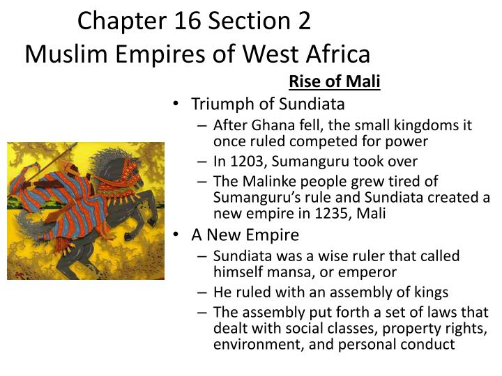 Chapter 16 section 2 muslim empires of west africa