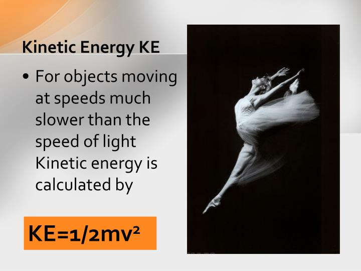 Kinetic Energy KE