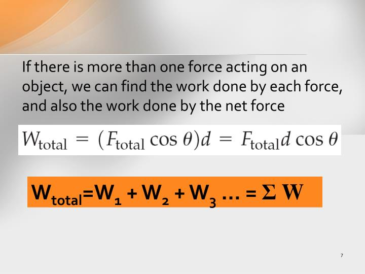 If there is more than one force acting on an object, we