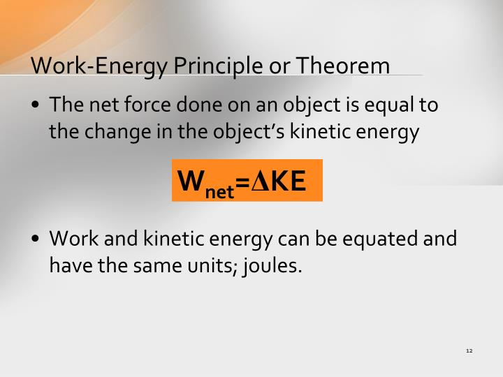 Work-Energy Principle or Theorem