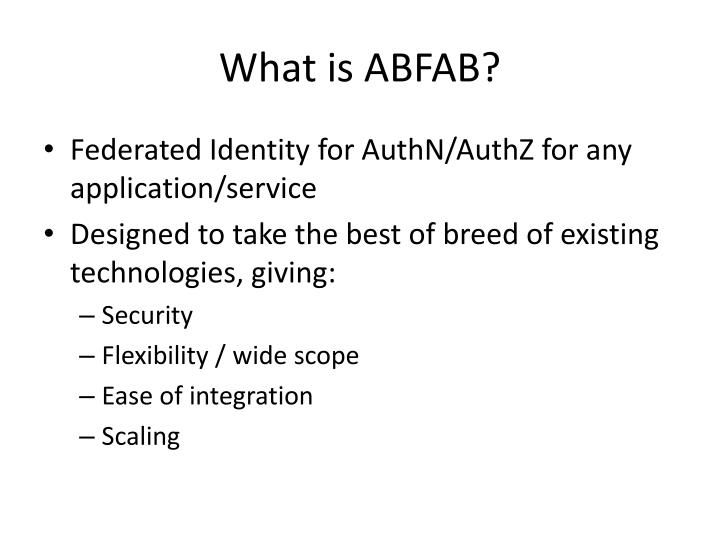 What is ABFAB?