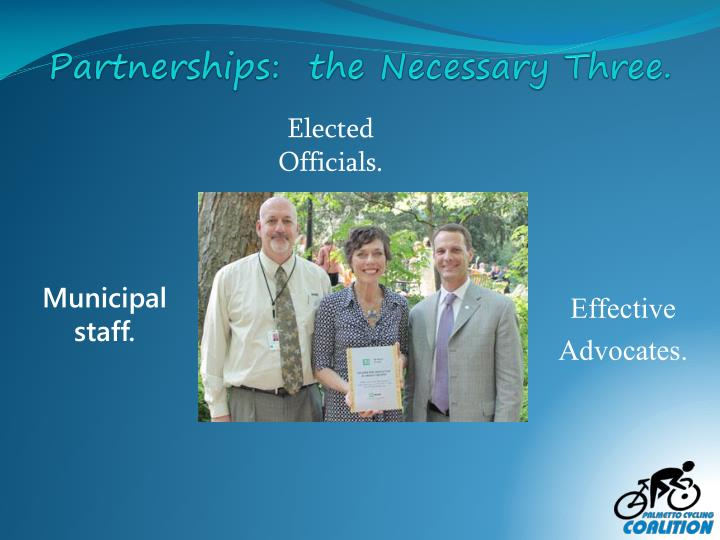 Partnerships:  the Necessary Three.