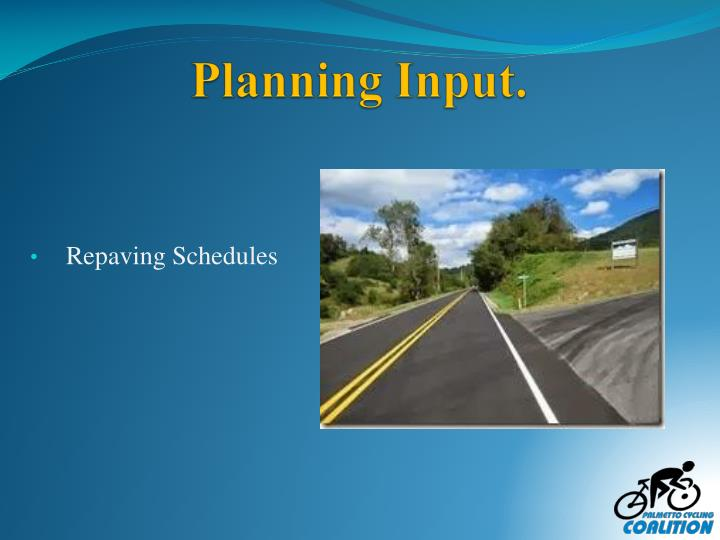 Planning Input.