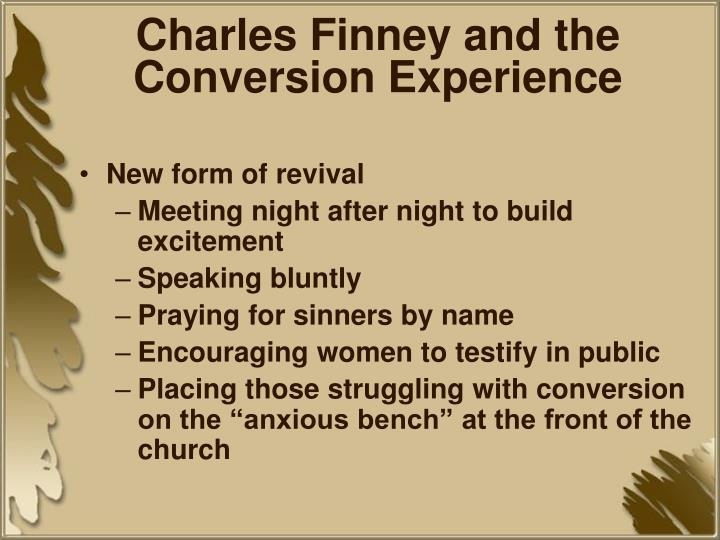 an introduction to the conversion when finney rejected the calvinist doctrine Eternal abuse: the biblical promise  the biblical promise of eternal security and its abuse within free grace theology  still since the calvinist doctrine.