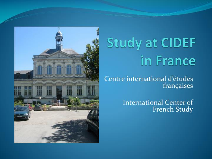 Study at CIDEF in France