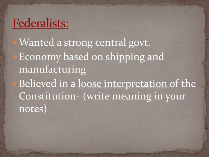 Federalists: