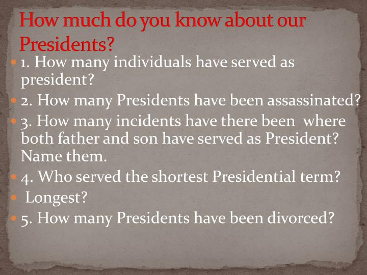 How much do you know about our presidents