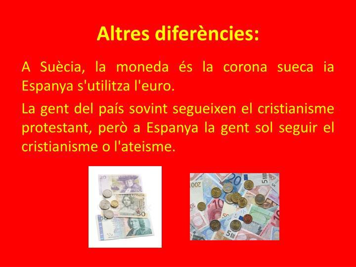 Altres diferències: