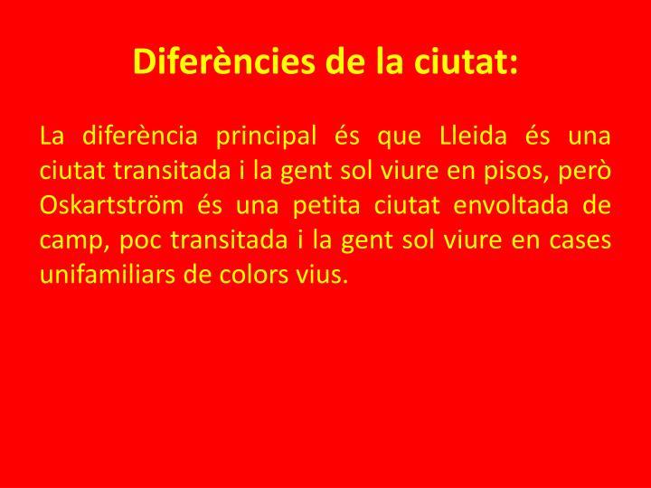 Diferències de la ciutat: