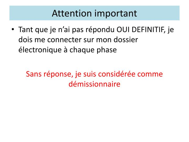 Attention important
