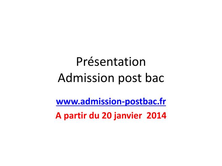 Pr sentation admission post bac