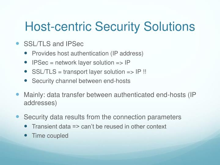 Host-centric Security Solutions