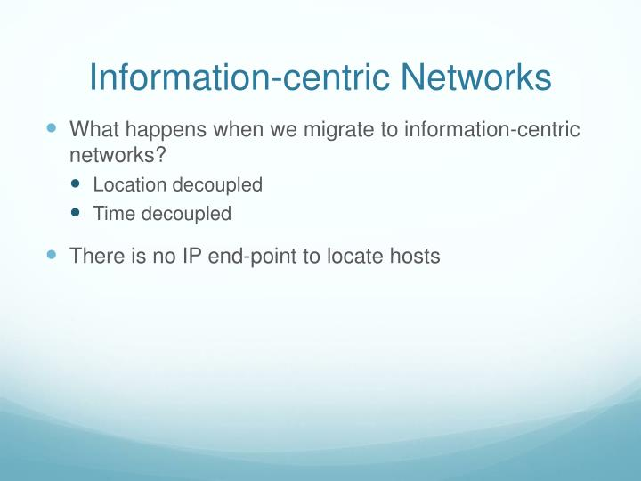 Information-centric Networks