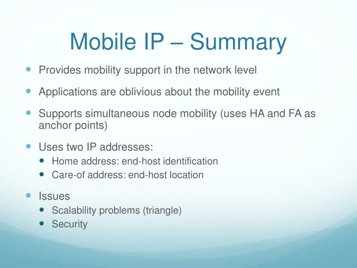 Mobile IP – Summary