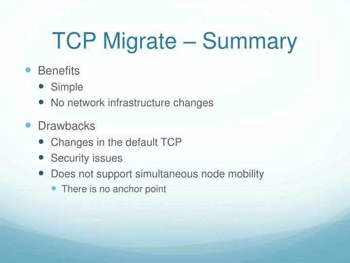 TCP Migrate – Summary