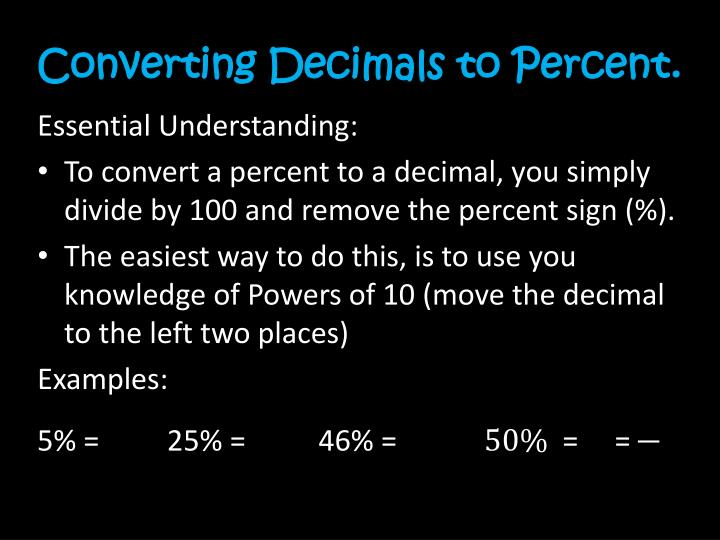 Converting Decimals to Percent.
