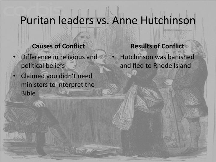 an overview of anne hutchinsons views on the puritan doctrine Because she was persecuted by the puritans for her dissident religious views of this doctrine anne hutchinson and the puritan attitudes.