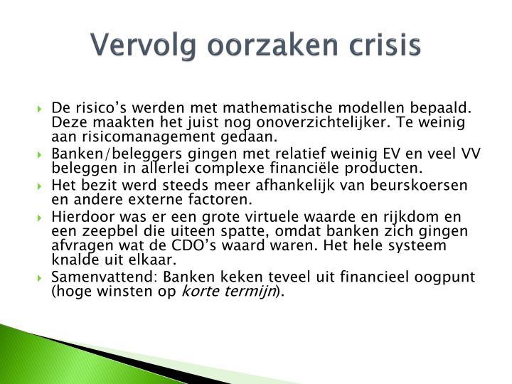 Vervolg oorzaken crisis