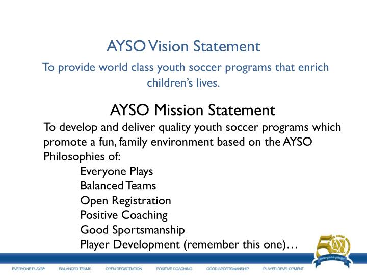 AYSO Vision Statement