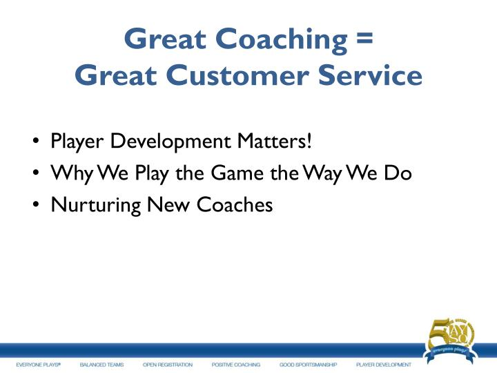 Great Coaching =