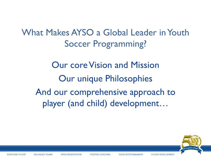 What Makes AYSO a Global Leader in Youth Soccer Programming?