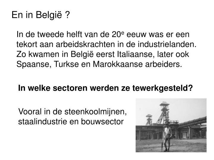 En in België ?