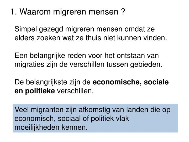 1. Waarom migreren mensen ?