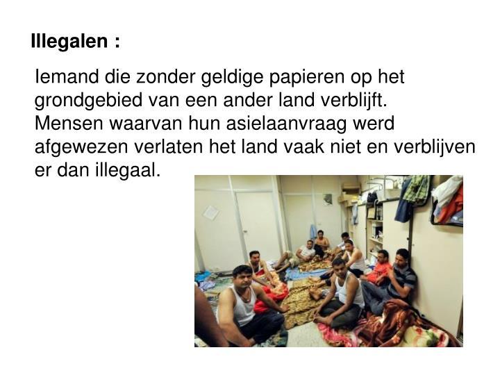 Illegalen :