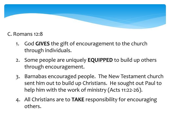 C.Romans 12:8