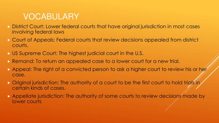 District Court: Lower federal courts that have original jurisdiction in most cases involving federal laws