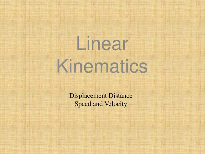 Linear Kinematics