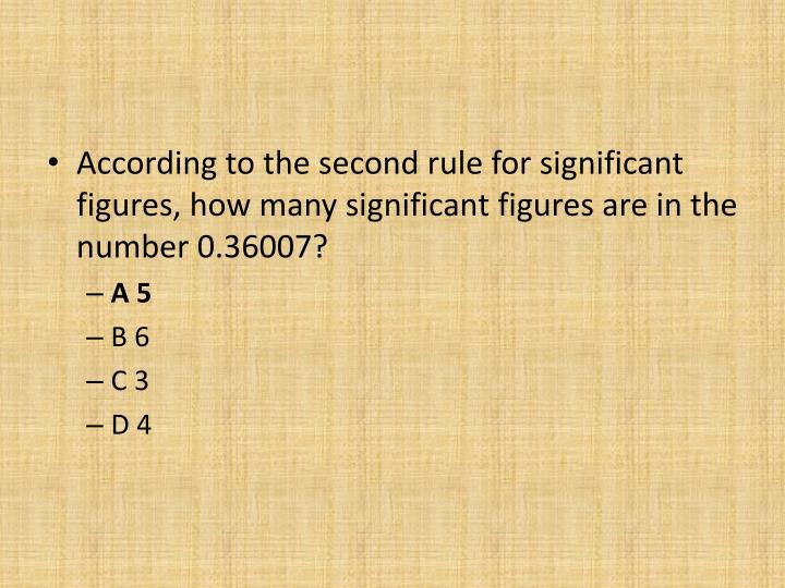 According to the second rule for significant figures, how many significant figures are in the number 0.36007?