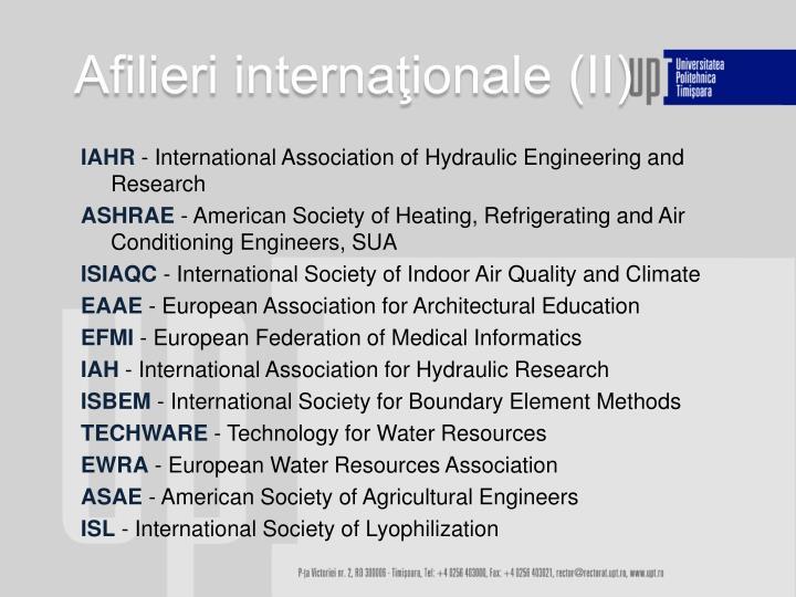 Afilieri internaţionale (II)