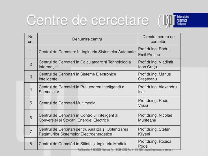 Centre de cercetare  (I