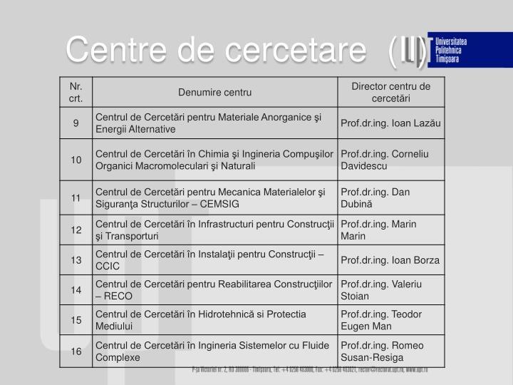 Centre de cercetare  (II
