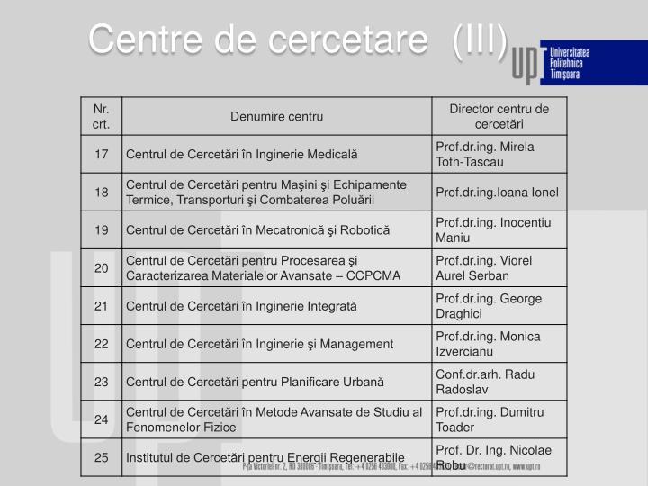 Centre de cercetare  (III