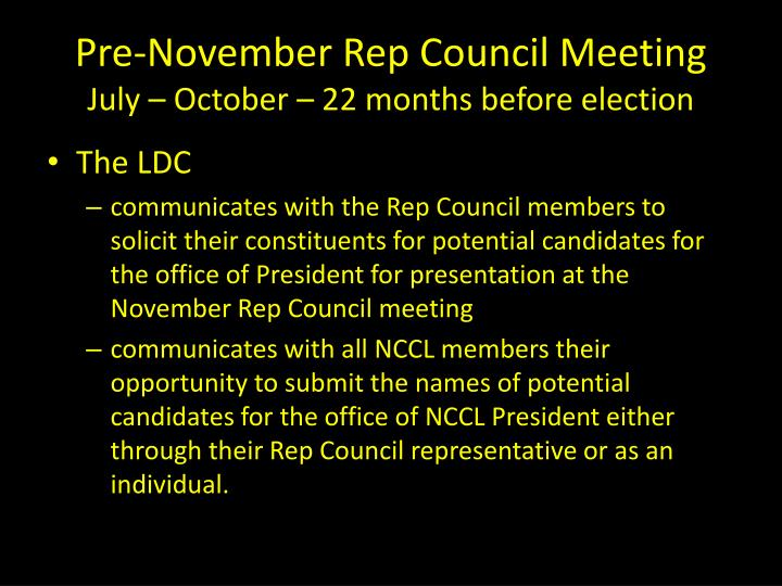 Pre november rep council meeting july october 22 months before election
