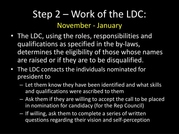 Step 2 – Work of the LDC: