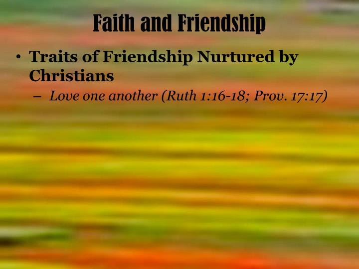 Faith and friendship1