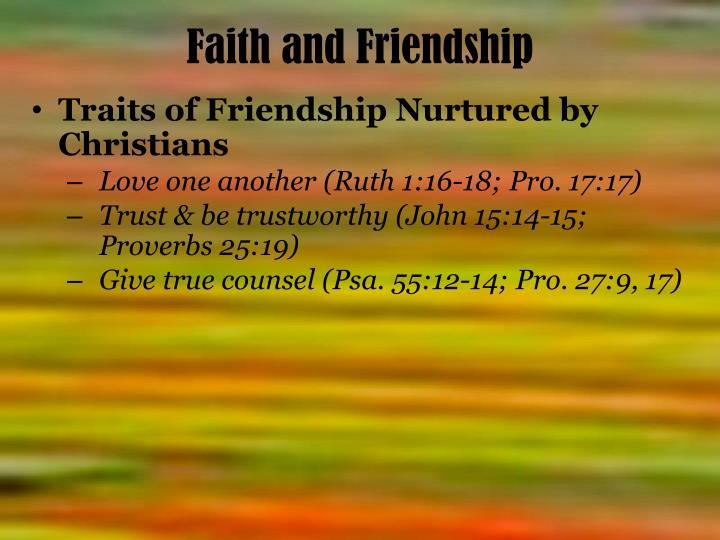 Faith and Friendship