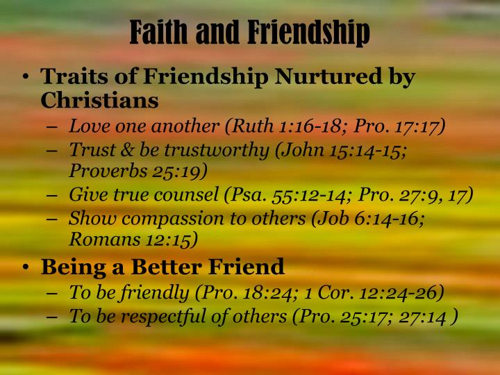 Faith and Friendship
