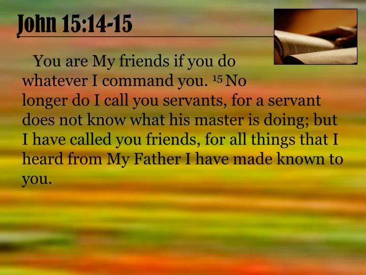 John 15:14-15