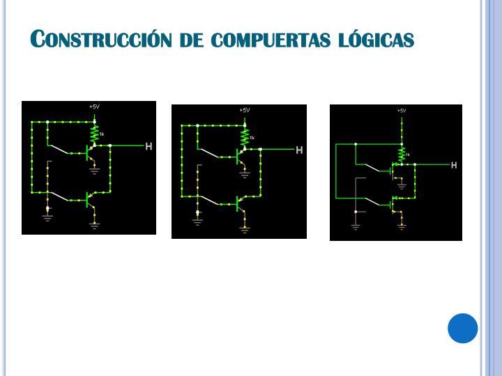 Construcción de compuertas lógicas
