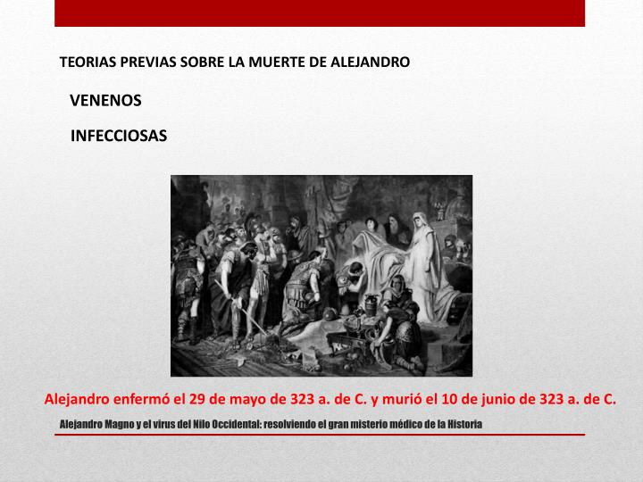 TEORIAS PREVIAS SOBRE LA MUERTE DE ALEJANDRO