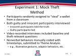 experiment 1 mock theft method