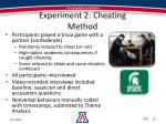 experiment 2 cheating method